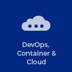 DevOps, Container & Cloud
