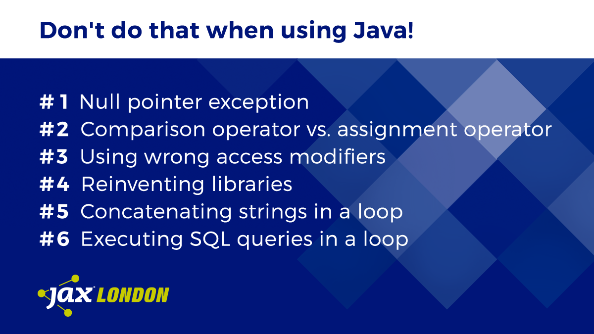 13 Common Java Problems and How To Avoid Them - JAX London